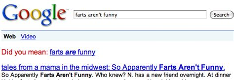Google Did You Mean Meme - farts are funny did you mean know your meme