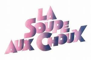 C L A : la soupe aux choux film wikip dia ~ Medecine-chirurgie-esthetiques.com Avis de Voitures