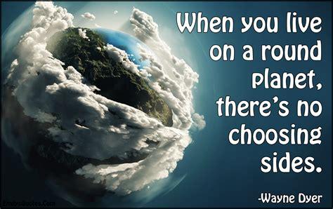 planet   choosing sides