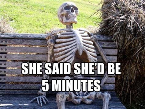 Skeleton Meme 12 Waiting Skeleton Memes