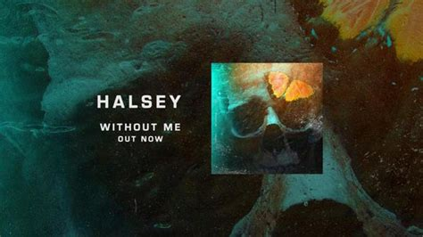 Halsey Without Me Free Mp3 Download