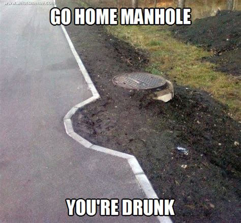 Go Home You Re Drunk Meme - go home you re drunk what s meme