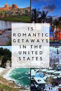 15 romantic getaways in the us the city sidewalks for Honeymoons in the us