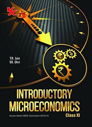 Economics class 11 microeconomics notes Vk Ohri Tr Jain ...