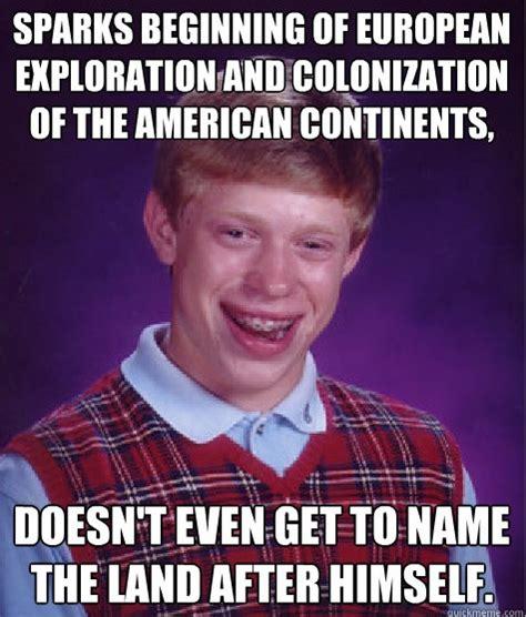 Chris Memes - christopher columbus memes 28 images idolized memes image memes at relatably com map used