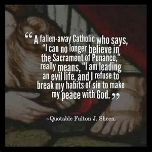 Sacrament of Pe... Sacrament Of Penance Quotes