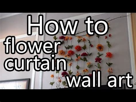 how to make flower curtain wall decor diy