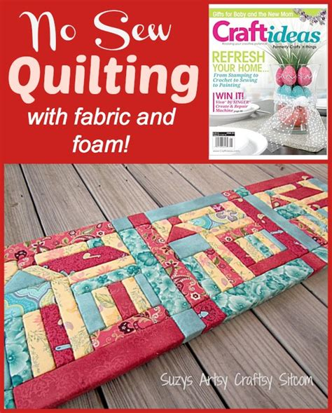 no sew quilt no sew quilting with fabric and foam