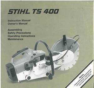 Stihl Ts400 Disc Cutter Saw Ts 400 Operators Manual