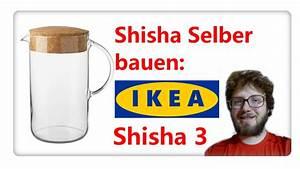 Shisha Selber Bauen : shisha selber bauen ikea shisha nummer 2 tutorial fabse shisha youtube ~ Eleganceandgraceweddings.com Haus und Dekorationen
