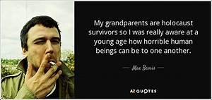Max Bemis quote... Holocaust Survivor Inspirational Quotes