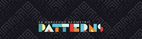 stunning geometric patterns  graphic design learn