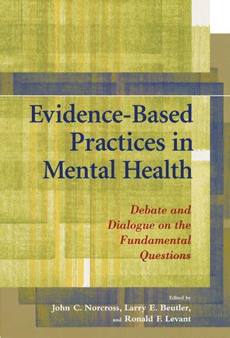 evidence based practices  mental health debate