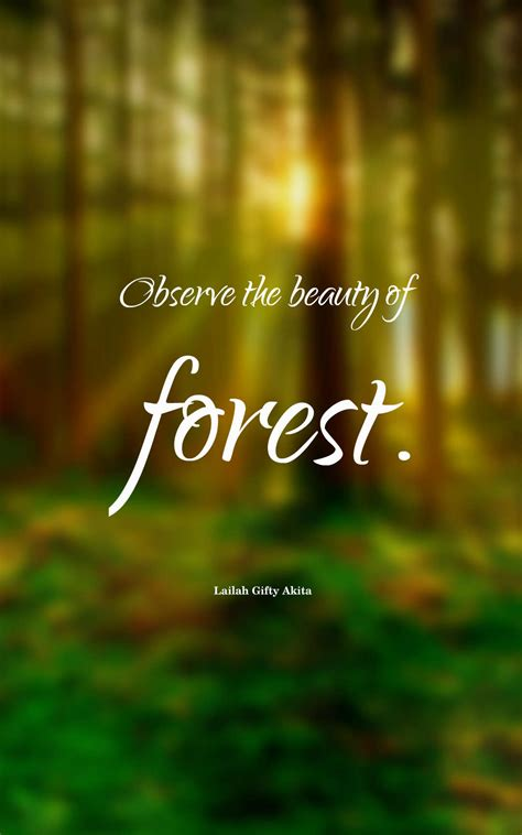 inspirational forest quotes  sayings