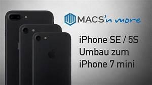 Iphone 7 Induktion : iphone se 5s zu iphone 7 mini umbau anleitung deutsch youtube ~ Eleganceandgraceweddings.com Haus und Dekorationen