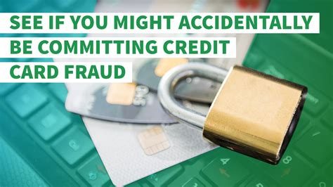Check spelling or type a new query. See If You Might Accidentally Be Committing Credit Card Fraud | GOBankingRates