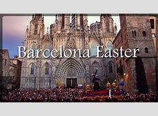 Barcelona 2018 Barcelona Easter 2018 Semana Santa Holy