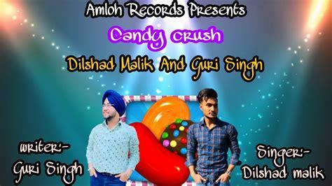 Download oskido ma orange mp3 ft. Candy Crush || Dilshad malik || Guri Singh || Latest Punjabi Song 2020|| Amloh Records || - YouTube