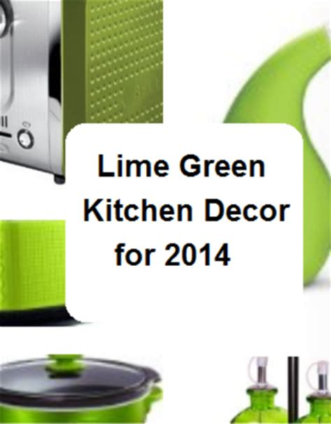 lime green kitchen accesories lime green kitchen decor reviews 2014 a listly list 7086