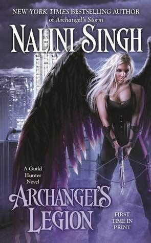 archangels legion guild hunter   nalini singh reviews discussion bookclubs lists