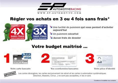 Paiement 4 Fois Sans Frais Ep Automotive Racing Sport Auto Et Garage Multimarque