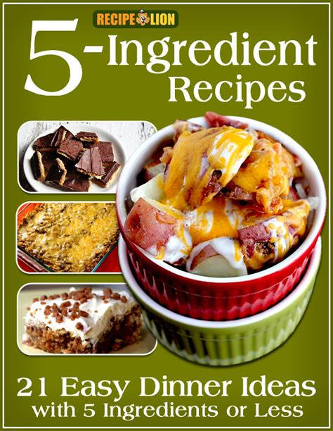 cing easy food ideas 5 ingredient recipes 21 easy dinner ideas with 5 ingredients or less free ecookbook