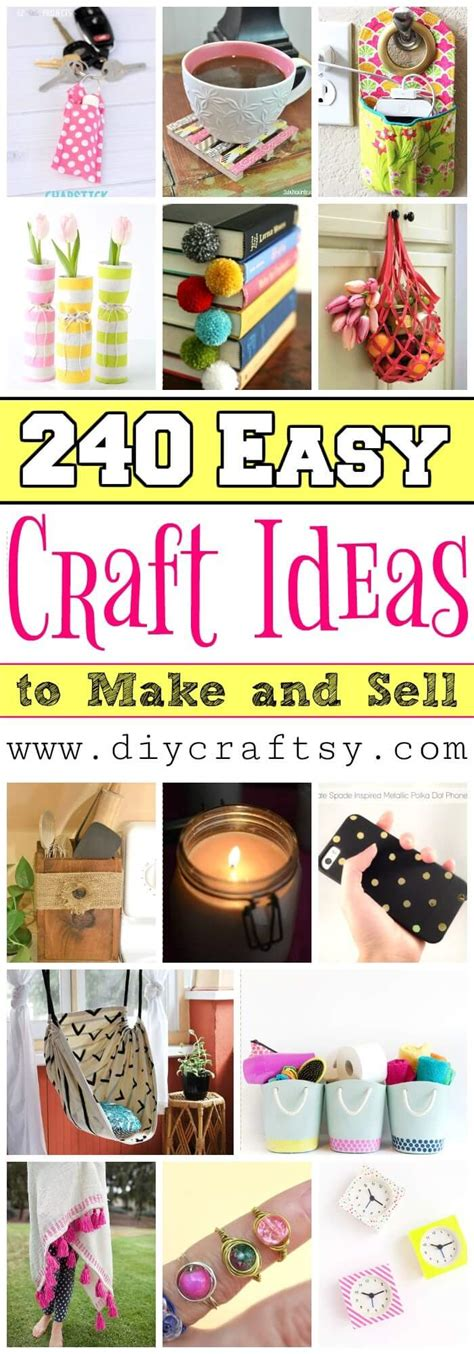 easy craft ideas to make and sell 240 easy craft ideas to make and sell diy crafts 8073