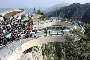 China About To Open World's Longest And Highest Glass ...