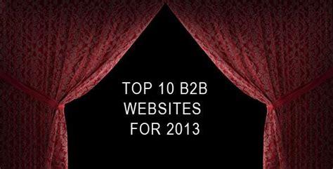 best b2b websites top 10 b2b websites 2013 dmz interactive boston
