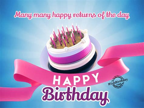 Many Happy Returns by Wish You Many Many Happy Returns Of The Day Wishbirthday
