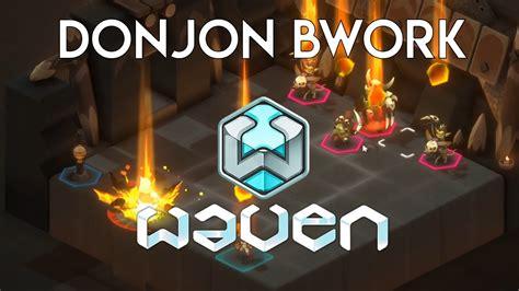 Donjon Bwork - Waven [Alpha] - YouTube
