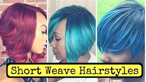 Short Weave Hairstyles For Black Women (2018)