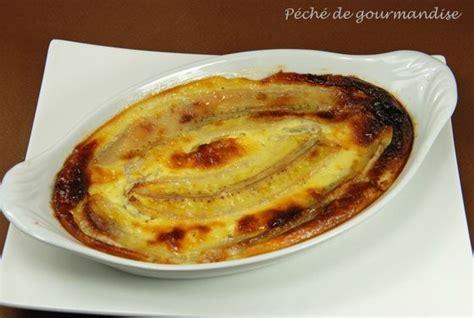 dessert avec des bananes gratin de bananes 224 l antillaise p 233 ch 233 de gourmandise