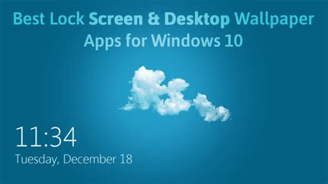 10+ Best Lock Screen And Desktop Wallpaper Apps For Windows 10
