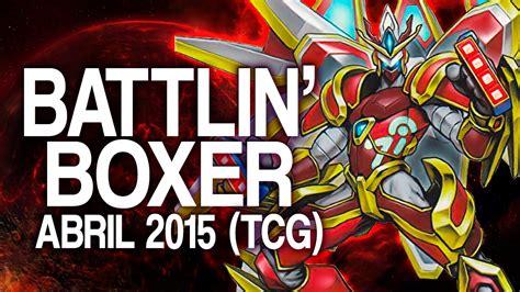 Battlin Boxer Deck List 2015 by Battlin Boxer Deck June 2015 Duels Decklist Yu Gi