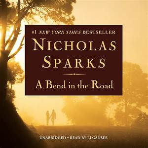 Download A Bend in the Road Audiobook by Nicholas Sparks read by L J Ganser for just $5 95