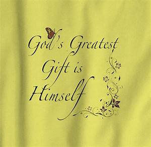 God's Greatest Gift - Women - Snaggy Tees