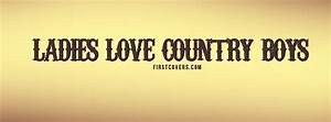 Ladies Love Country Boys Facebook Timeline Cover