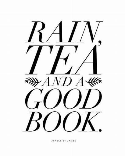 Tea Quotes Books Rain Rainy Plan Reading