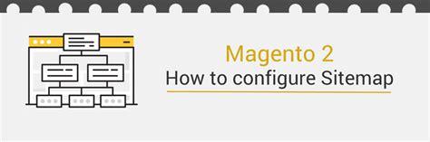 How To Configure Magento 2 Sitemap  Tutorials Mageplaza