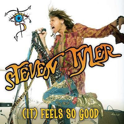 Cover for Steven Tyler's single (It) Feels So Good ...