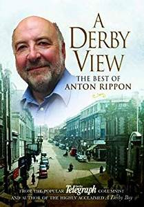 Amazon.com: A Derby View - The Best of Anton Rippon: From ...