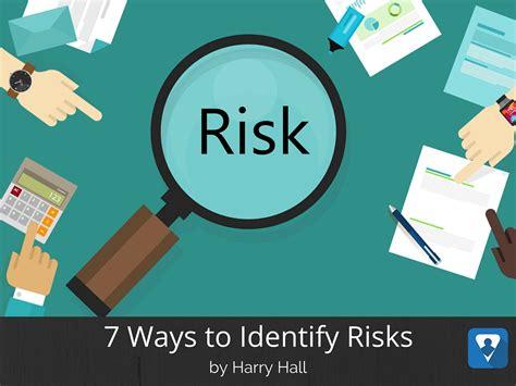 7 Ways To Identify Risks