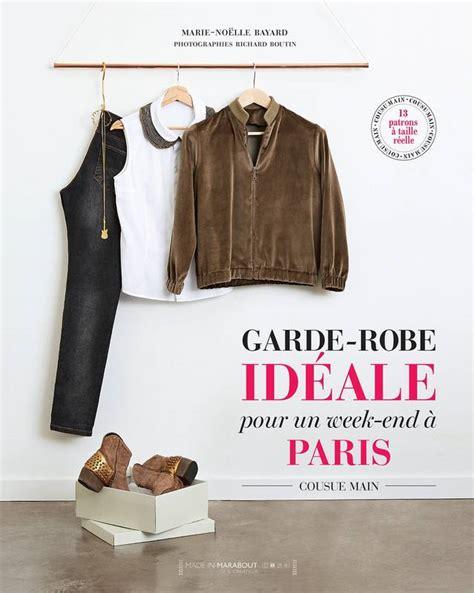 Livre Garde Robe Idéale Pour Un Weekend à Paris