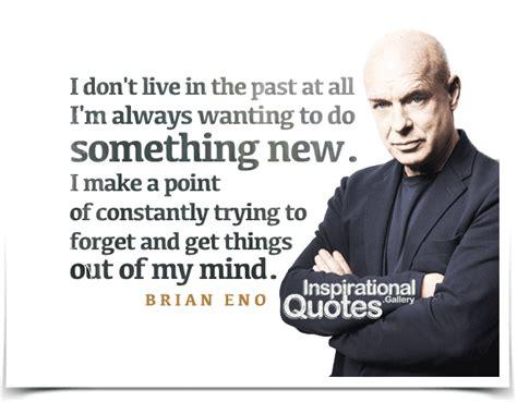 brian eno quotes image quotes  relatablycom