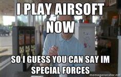Airsoft Memes - 1000 images about airsoft funny on pinterest airsoft memes and paintball