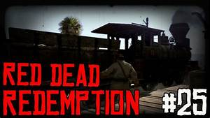 Red Dead Redemption Ep 25 U0026quoti Need Some Kontrol Freeks