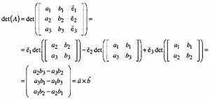 Vektorprodukt Berechnen : f r dieformale determinante erhalten wir mit der entwicklung nach laplace nach derdritten spalte ~ Themetempest.com Abrechnung