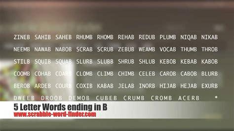 5 letter words ending in b 5 letter words ending in b youtube