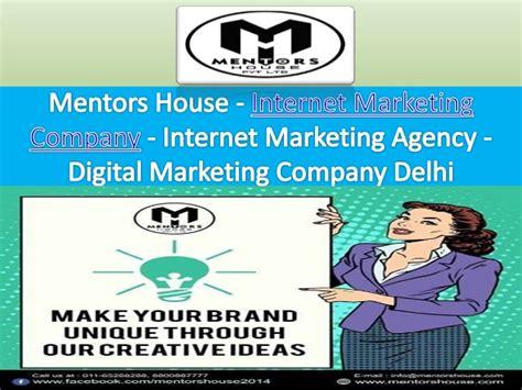 digital marketing company in delhi digital marketing company delhi mentors house